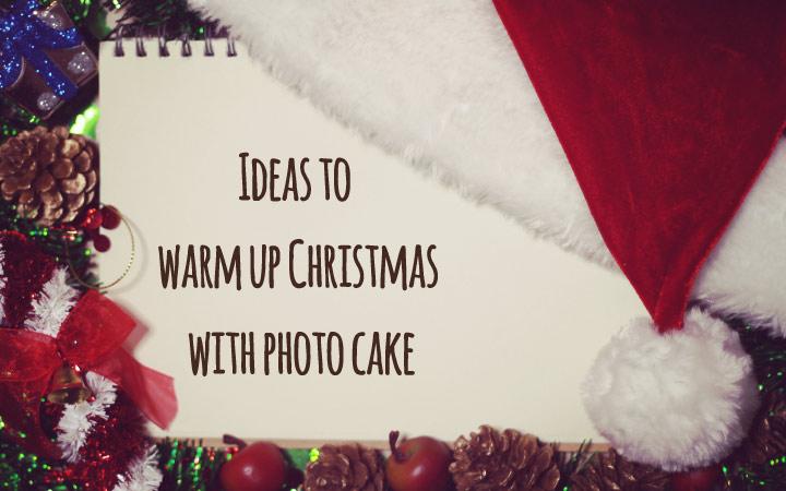 写真ケーキでクリスマスを盛り上げるアイデア